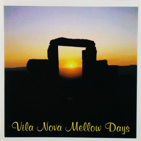Vila Nova Mellow Days