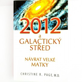 2012 a galaktický střed