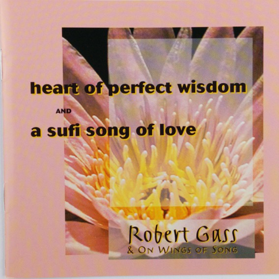Heart Of Perfect Wisdom And A Sufi Song Of Love